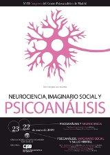 XVII Congreso CPM, Mayo 2009. Neurociencia, Imaginario Social y Psicoanálisis