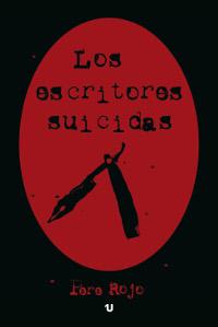 """Presentación del ensayo """"Los escritores suicidas"""" de Pere Rojo"""
