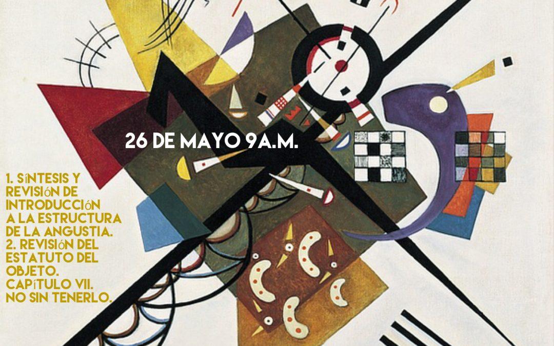 Seminario X de Lacan: La angustia. Madrid 26 de Mayo 2018