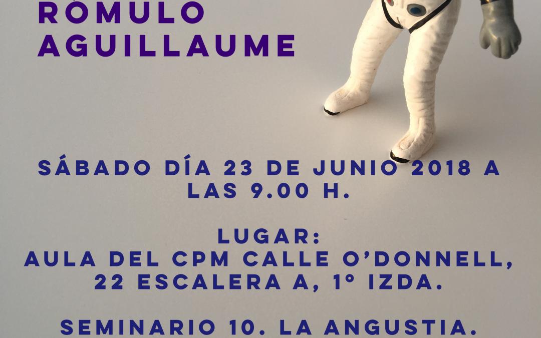 Seminario X de Lacan: La angustia. Madrid 23 de Junio 2018