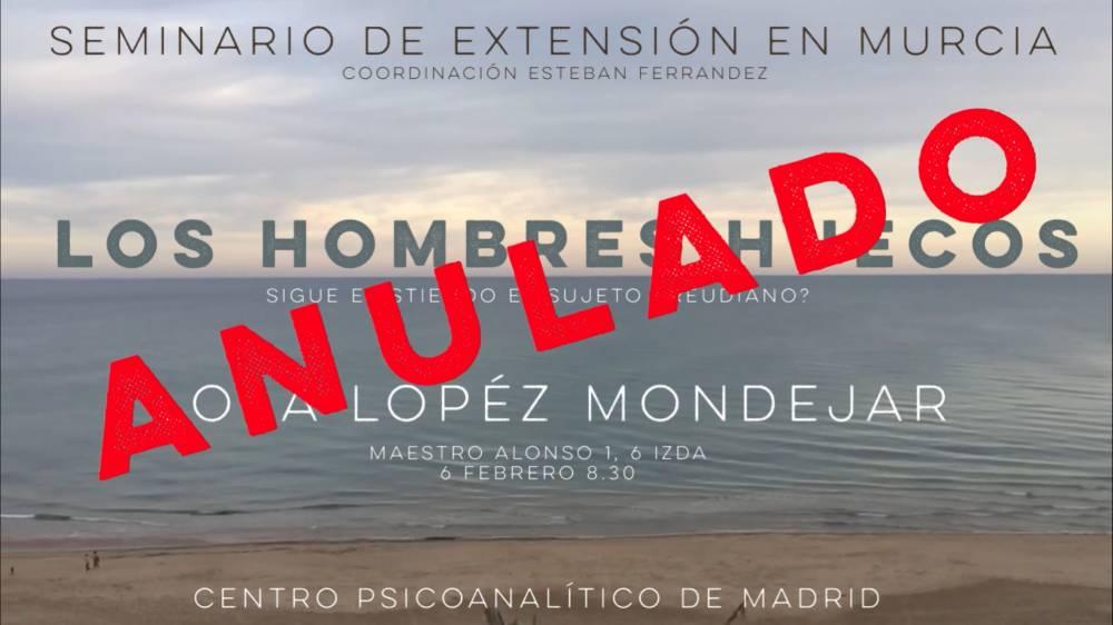 ANULADO Seminario de extensión en Murcia: los hombres huecos