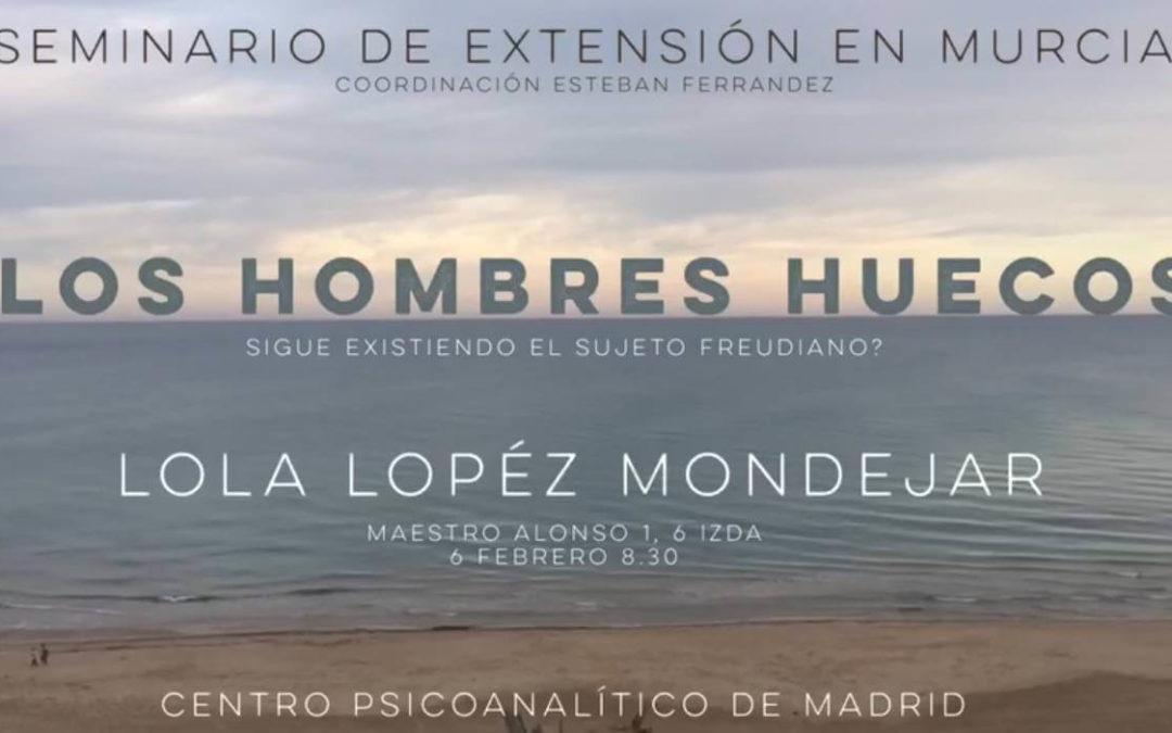 Seminario de extensión en Murcia: los hombres huecos